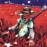 Ted Pearce and the Nomadic Farmers